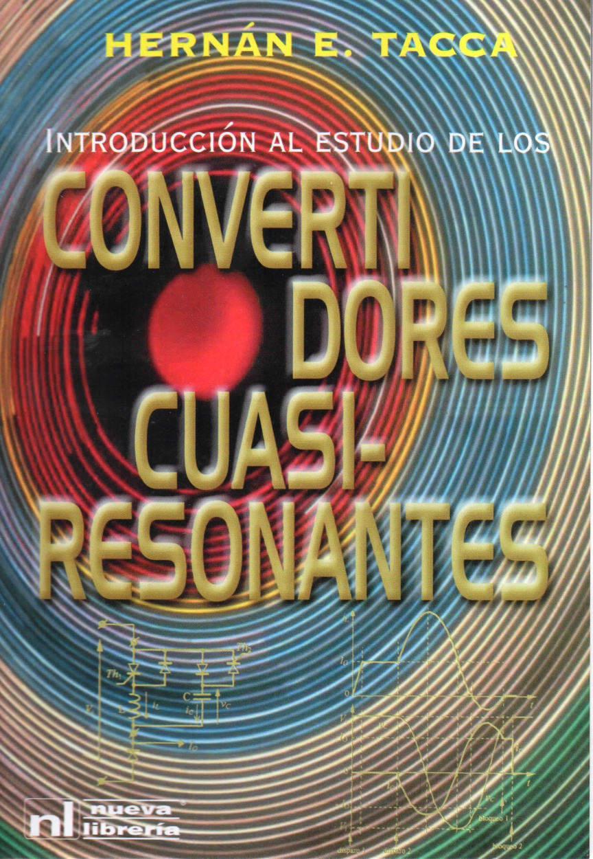 INTRODUCCION AL ESTUDIO DE LOS CONVERTIDORES CUASIRESONANTES
